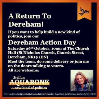 Steff Aquarone Parliamentary candidate is in Dereham on Saturday